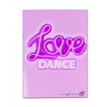 Cahier A6 Forever B Love dance