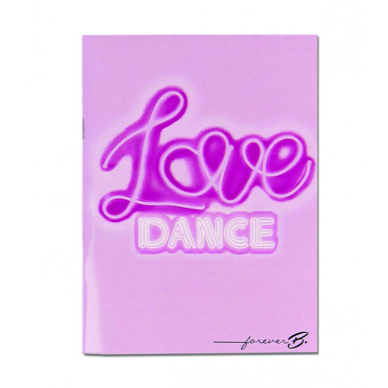 Cahier A6 Forever B Love dance